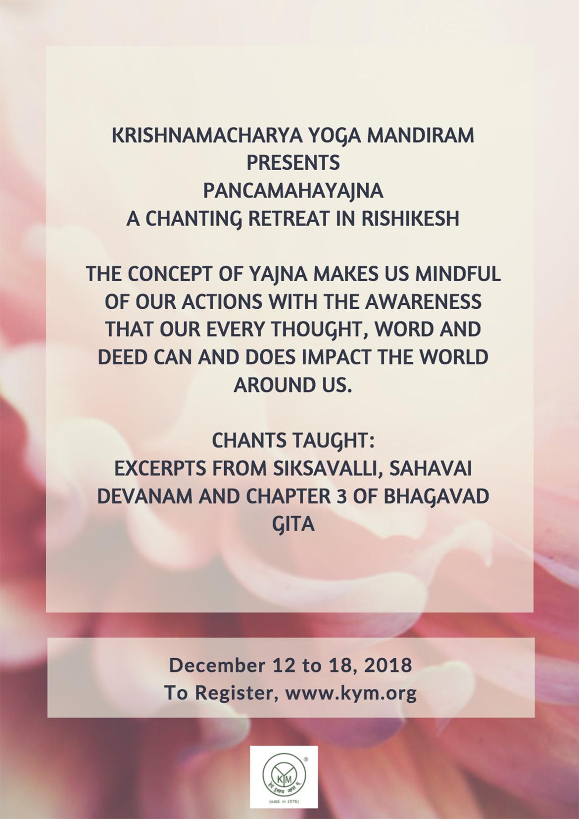 Pancamahayajna   A Healing Chants Retreat at Rishikesh