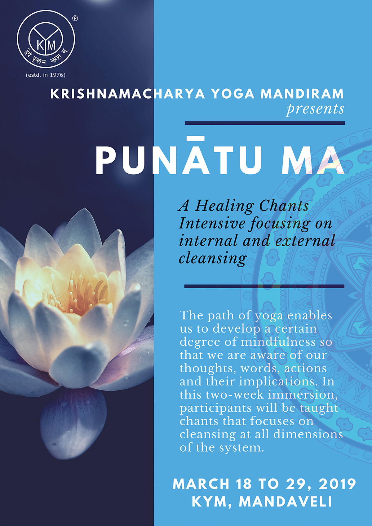 Punātu Ma | A Healing Chants Intensive focusing on internal and external cleansing