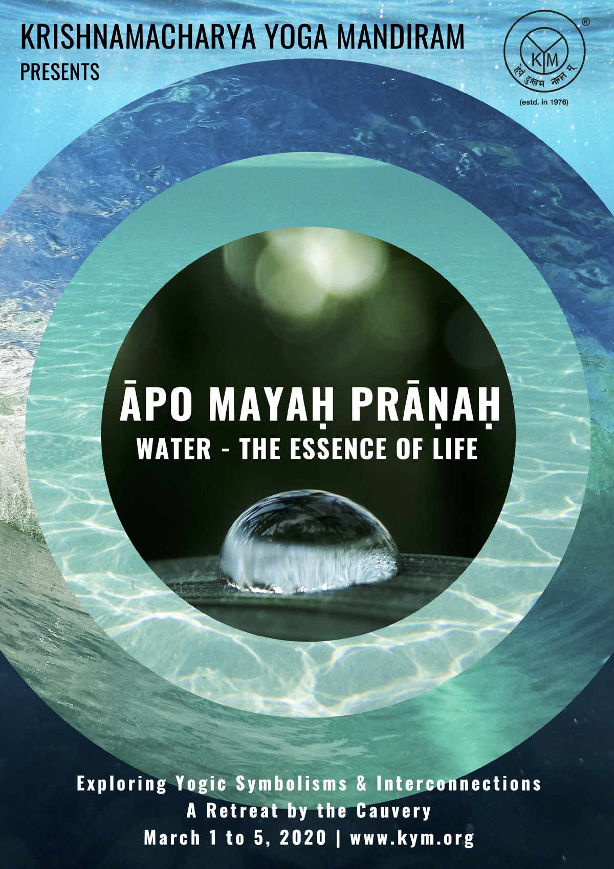 Āpo Mayaḥ Prāṇaḥ – Celebrating Water, the Essence of Life