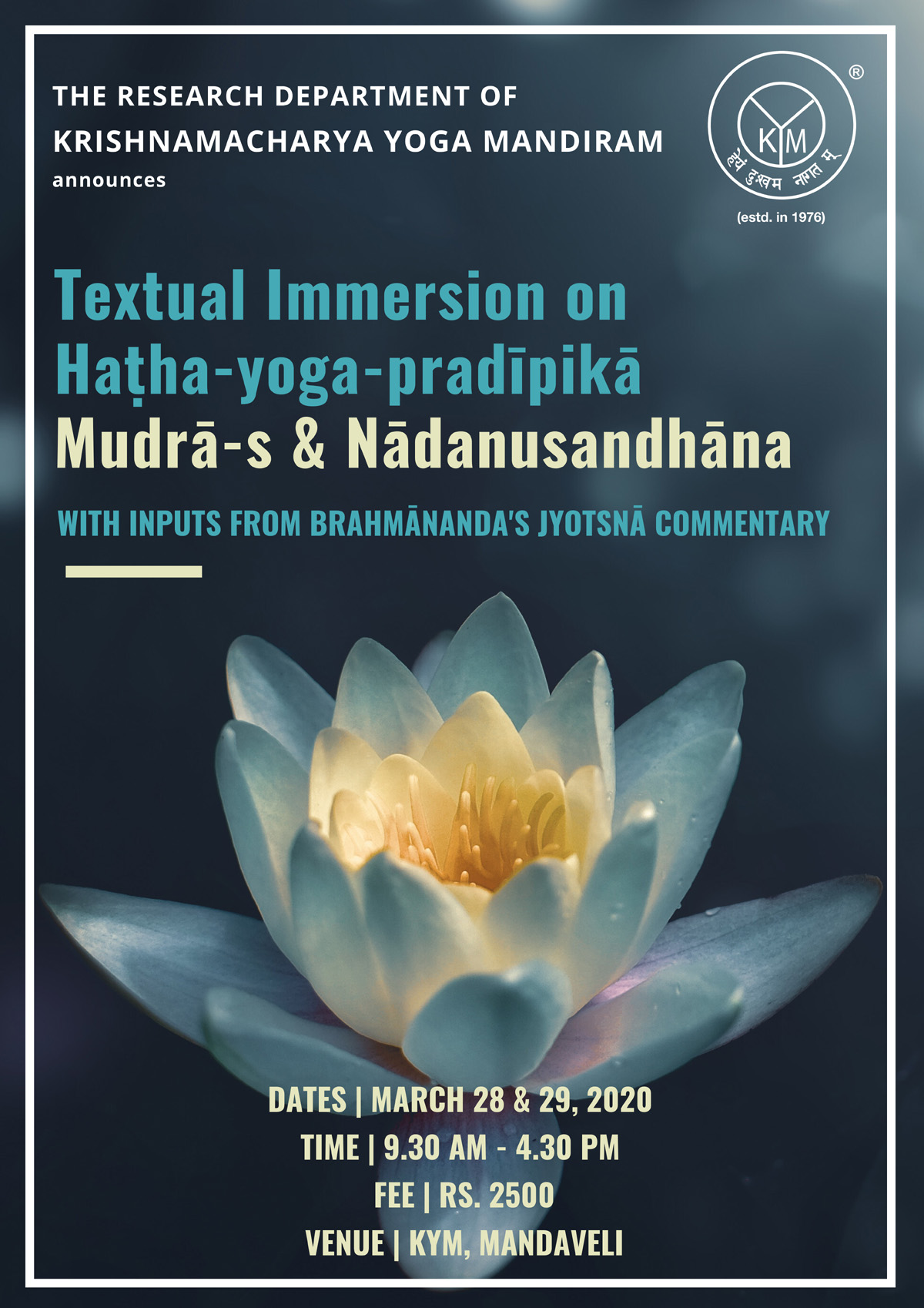 Textual Immersion Workshop on Haṭha-yoga-pradīpikā