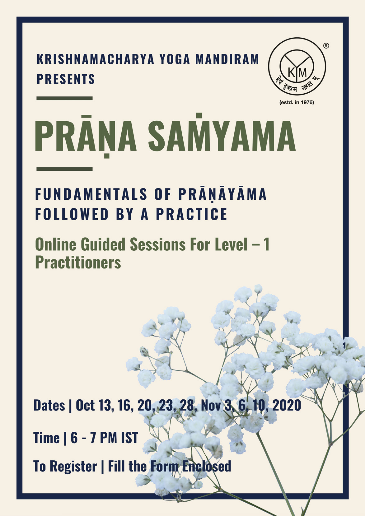 Fundamentals of Prāṇāyāma Followed by a Practice (Prāṇa Saṁyama)