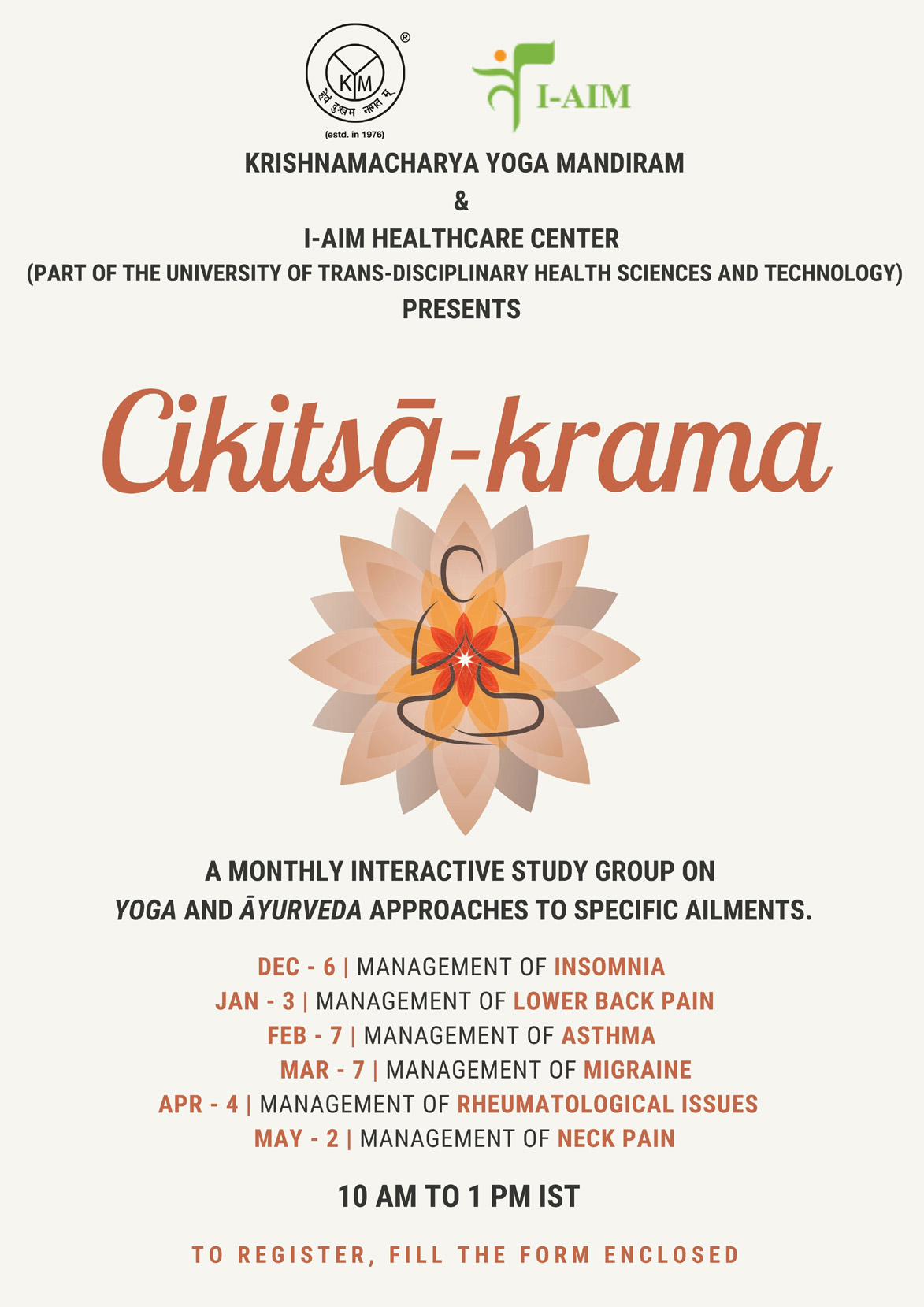 Cikitsākrama – An exploration of Yoga and Āyurveda Based interventions in the Management of Illness