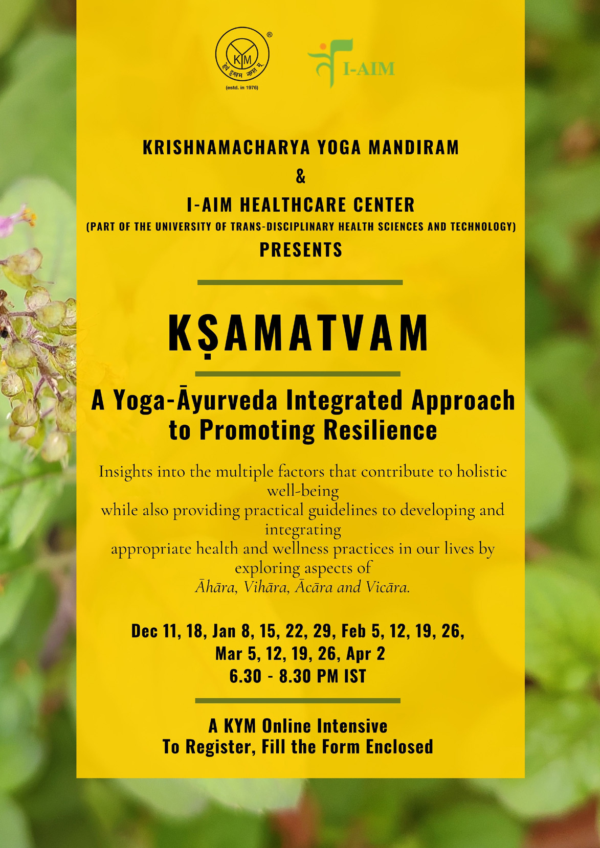 Kṣamatvam | A Yoga- Āyurveda Integrated Approach to Promoting Resilience