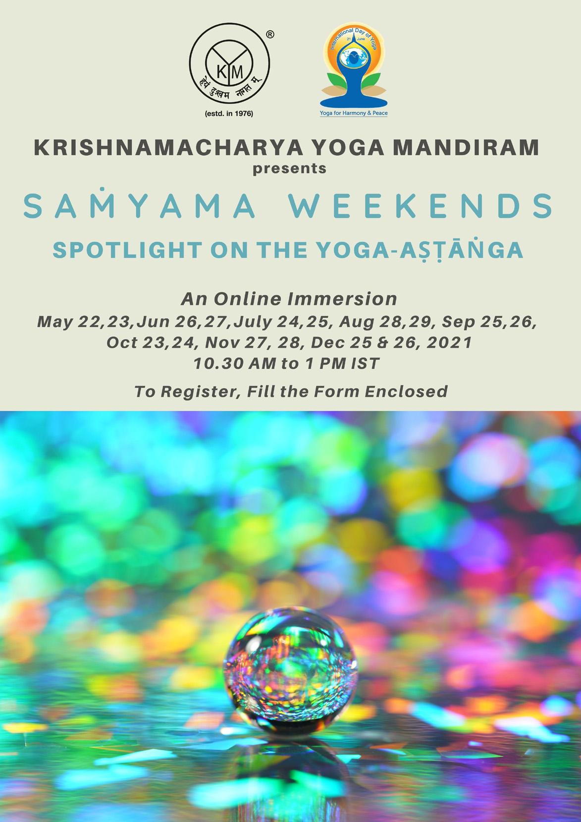 Saṁyama Weekends   Spotlight on Yoga-Aṣṭāṅga