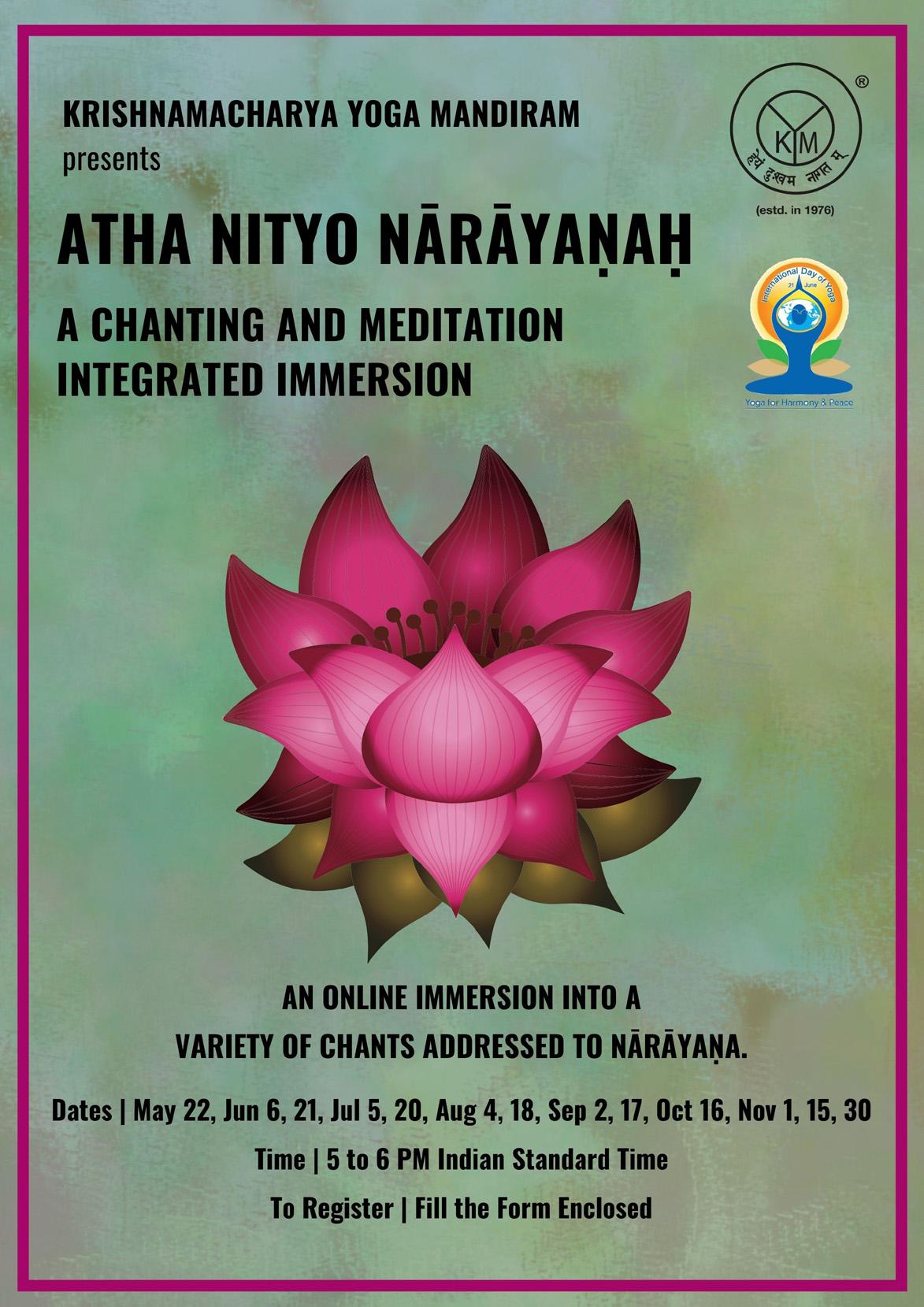 AthaNityoNārāyaṇaḥ  A Chanting and Meditation Integrated Immersion